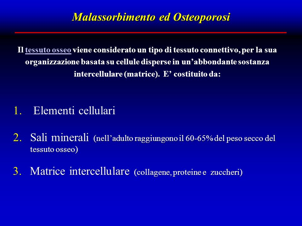 Malassorbimento ed Osteoporosi