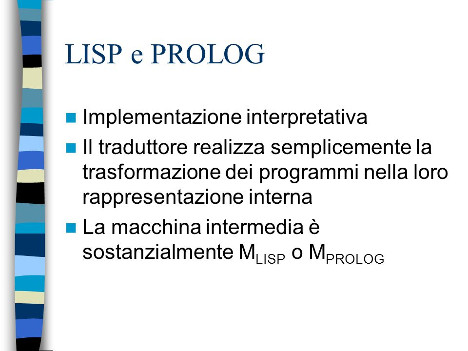LISP e PROLOG Implementazione interpretativa