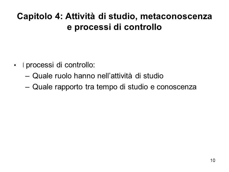 Capitolo 4: Attività di studio, metaconoscenza e processi di controllo