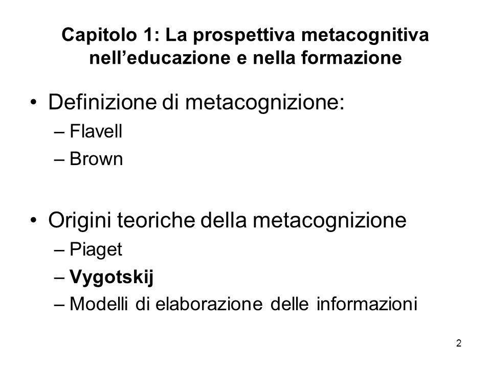 Definizione di metacognizione: