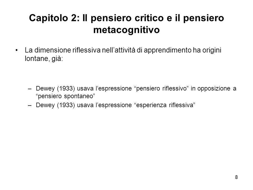 Capitolo 2: Il pensiero critico e il pensiero metacognitivo
