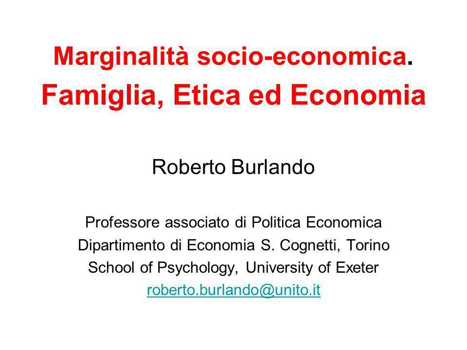 Marginalità socio-economica. Famiglia, Etica ed Economia