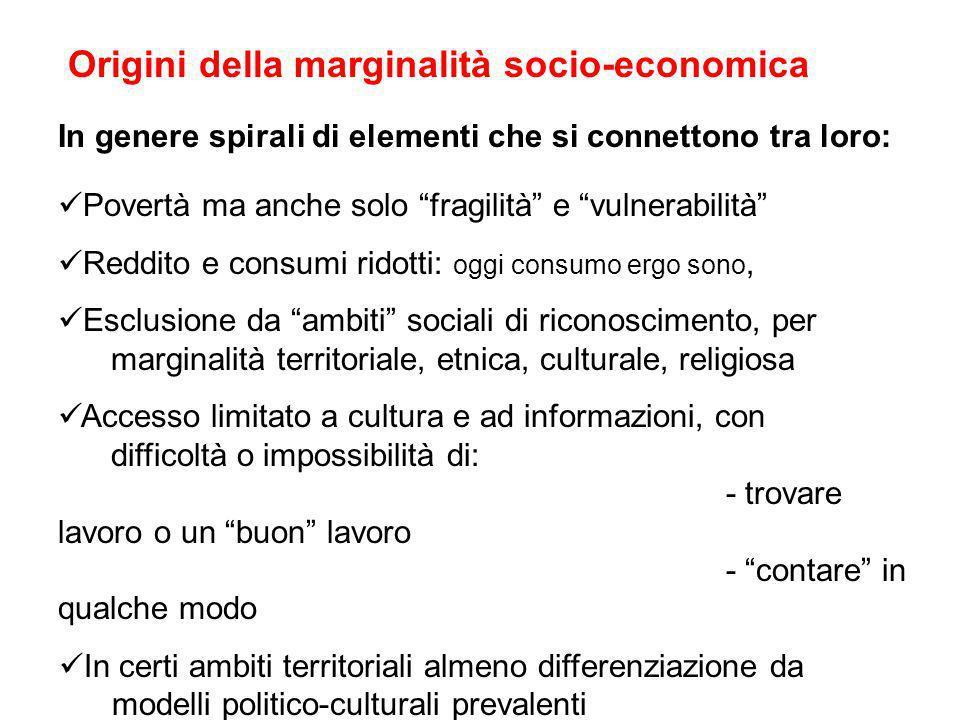 Origini della marginalità socio-economica