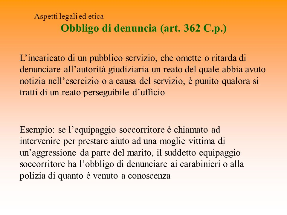 Obbligo di denuncia (art. 362 C.p.)