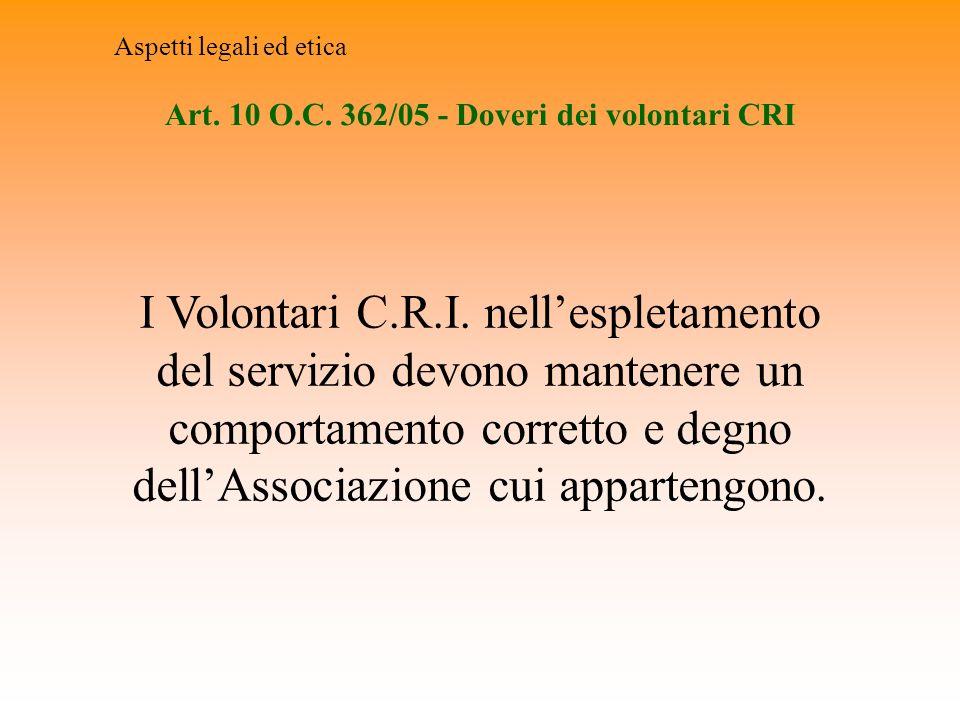 Art. 10 O.C. 362/05 - Doveri dei volontari CRI