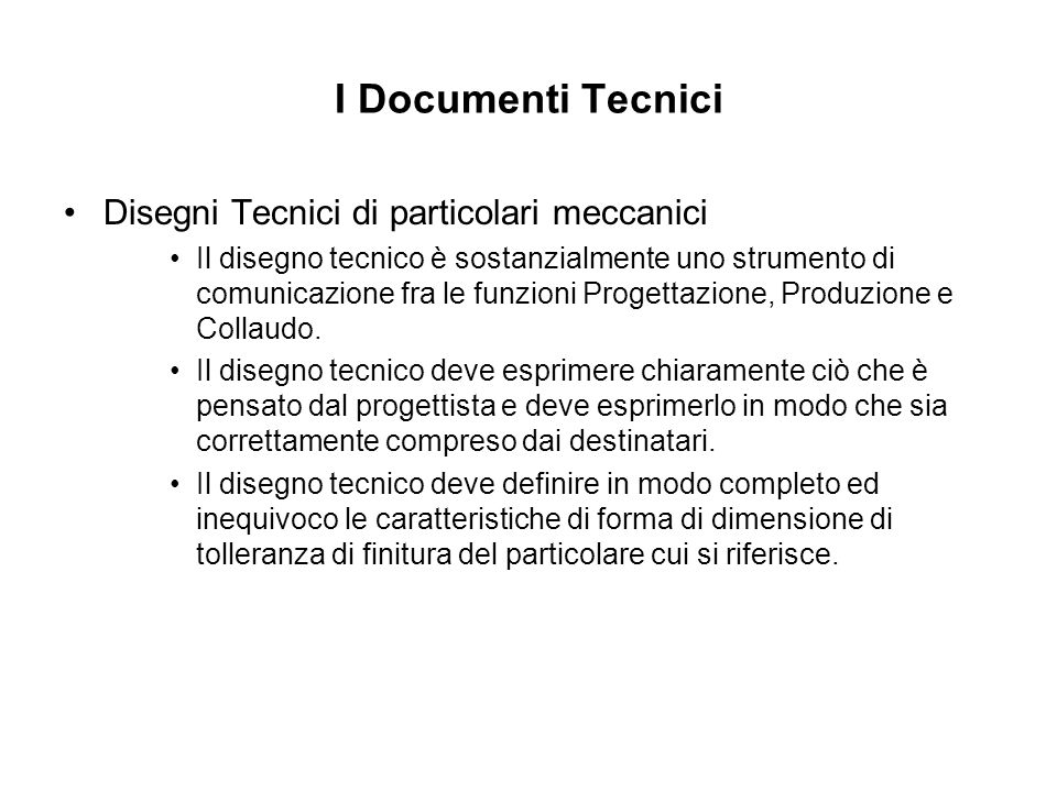 I Documenti Tecnici Disegni Tecnici di particolari meccanici