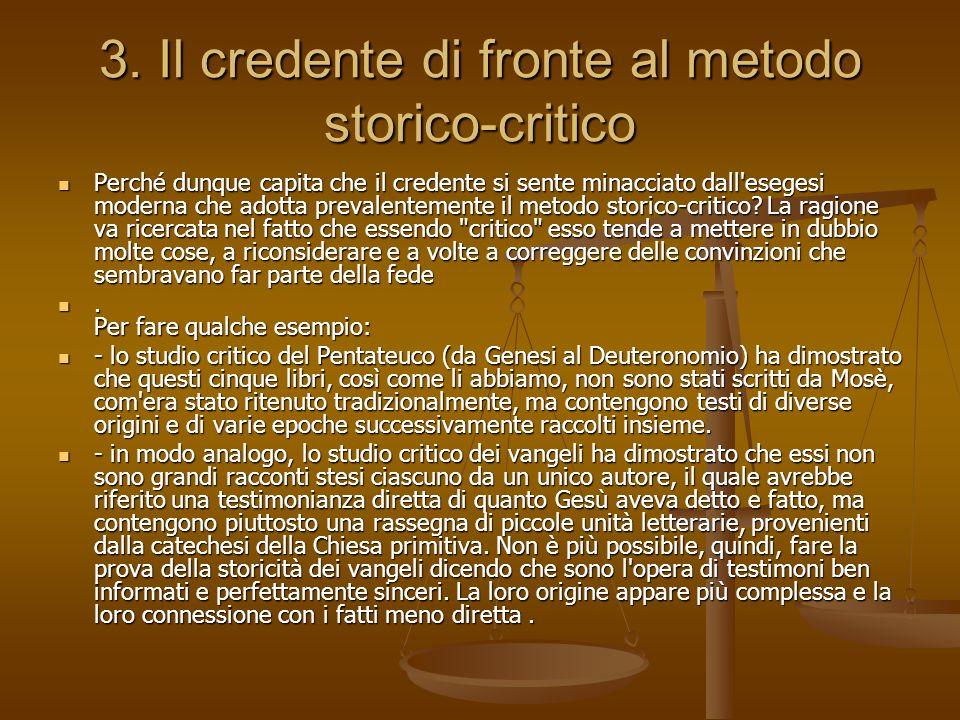 3. Il credente di fronte al metodo storico-critico