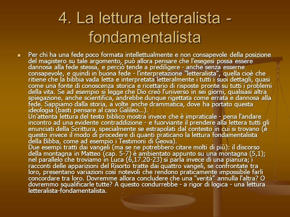 4. La lettura letteralista - fondamentalista