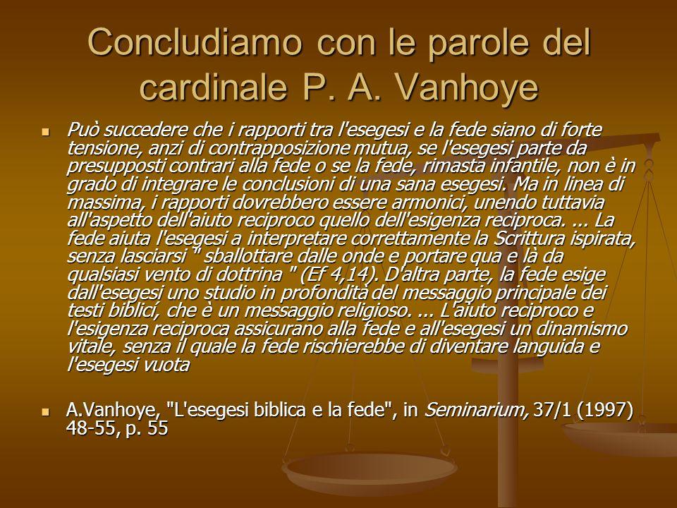 Concludiamo con le parole del cardinale P. A. Vanhoye