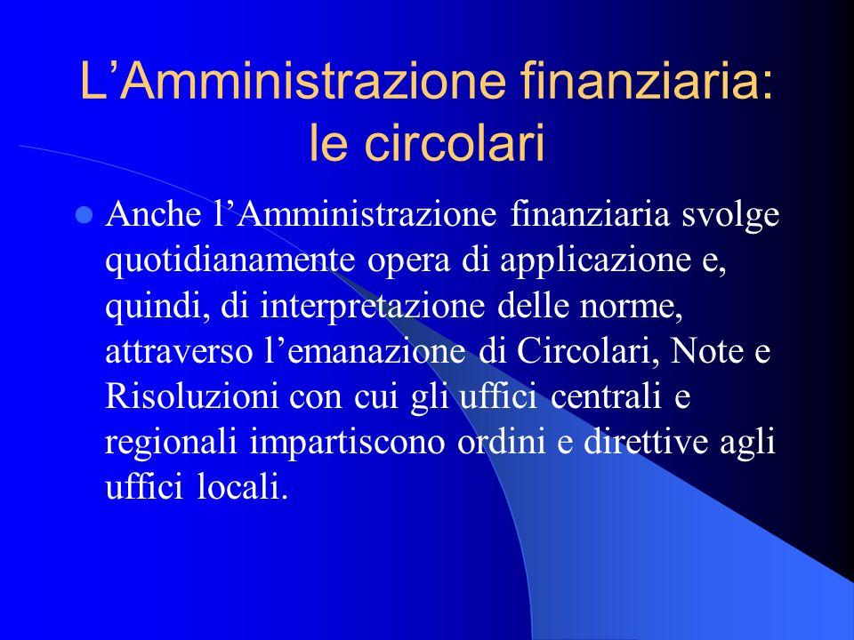 L'Amministrazione finanziaria: le circolari