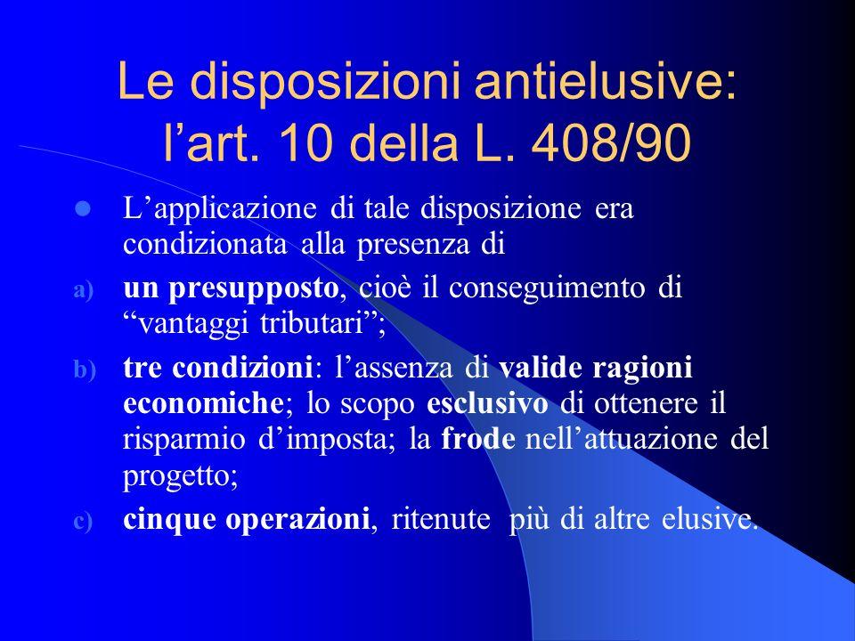 Le disposizioni antielusive: l'art. 10 della L. 408/90