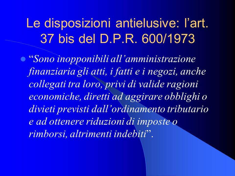 Le disposizioni antielusive: l'art. 37 bis del D.P.R. 600/1973