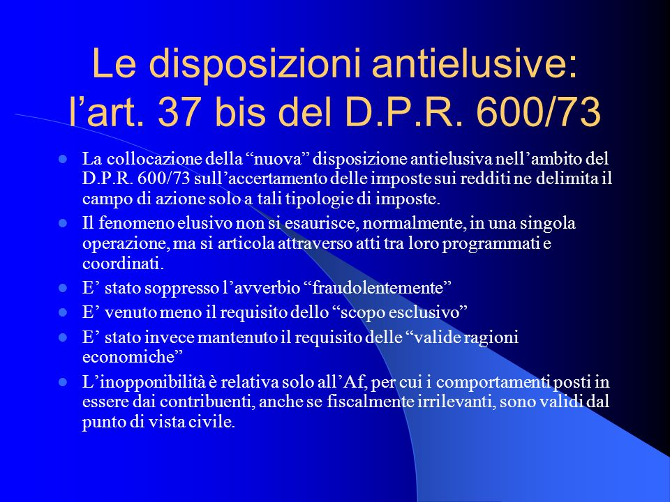 Le disposizioni antielusive: l'art. 37 bis del D.P.R. 600/73