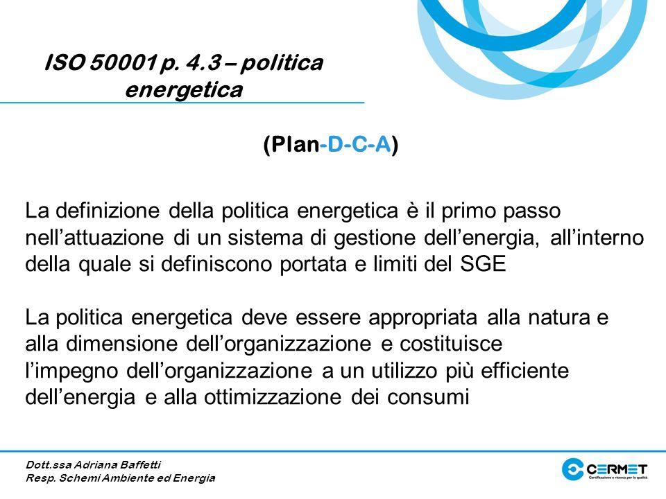 ISO 50001 p. 4.3 – politica energetica
