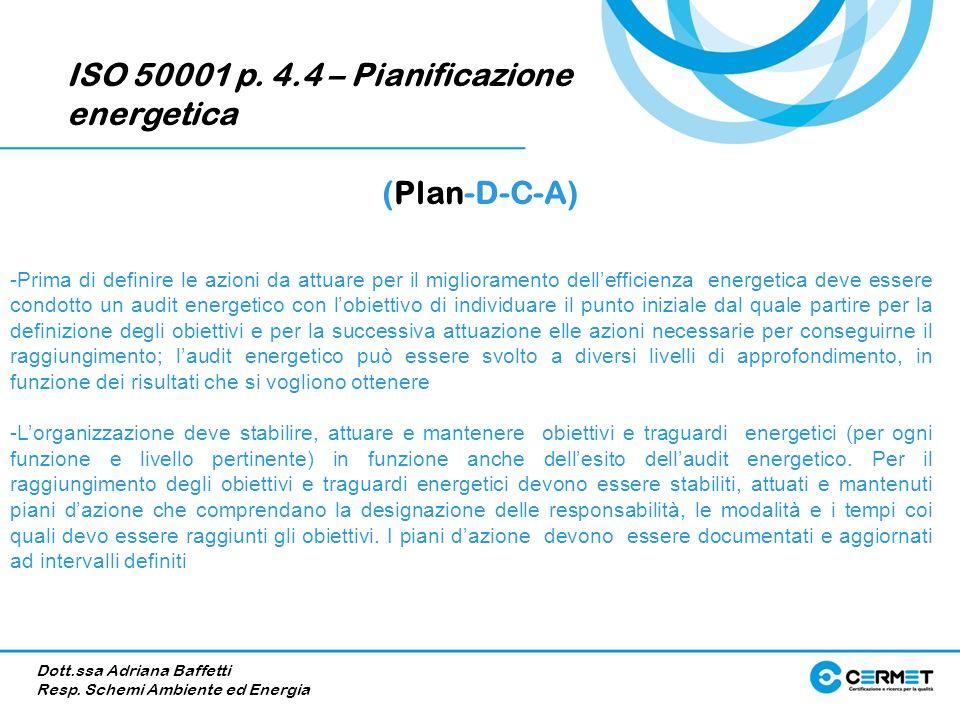 ISO 50001 p. 4.4 – Pianificazione energetica