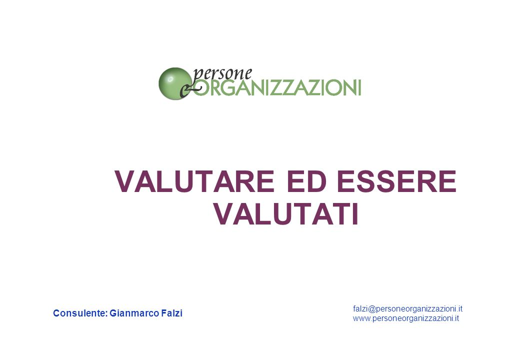 VALUTARE ED ESSERE VALUTATI