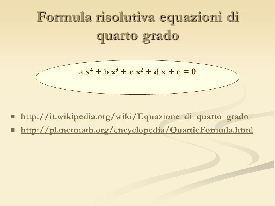 Formula risolutiva equazioni di quarto grado