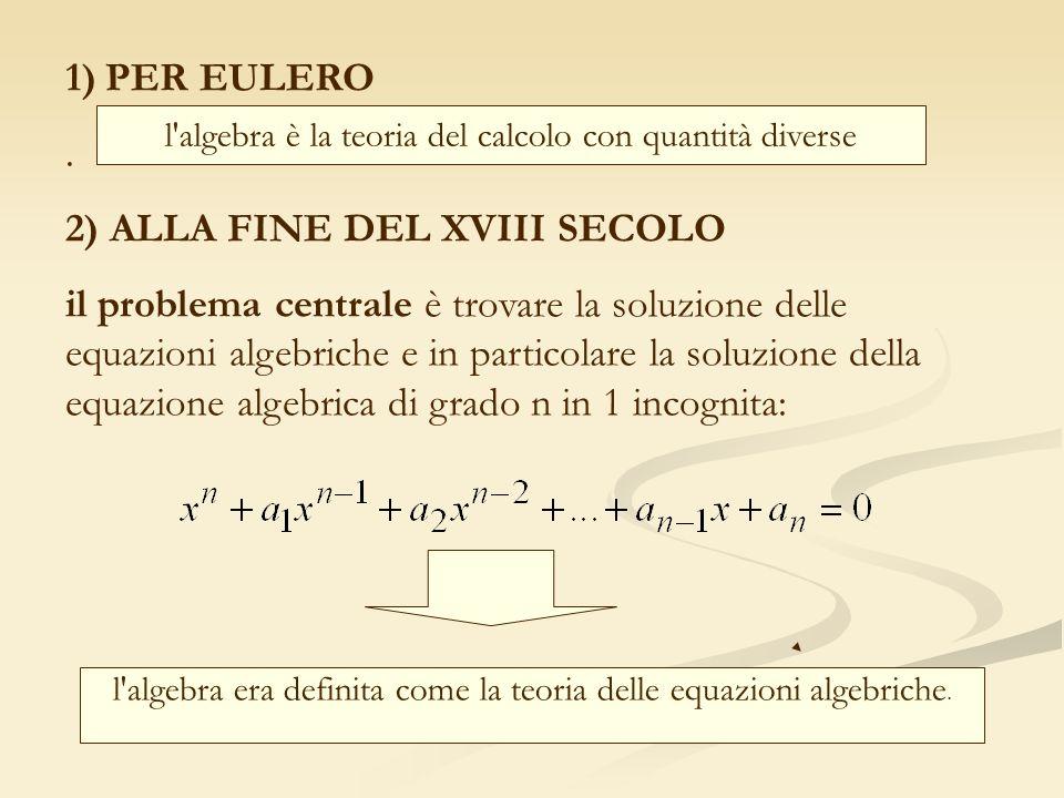 2) ALLA FINE DEL XVIII SECOLO
