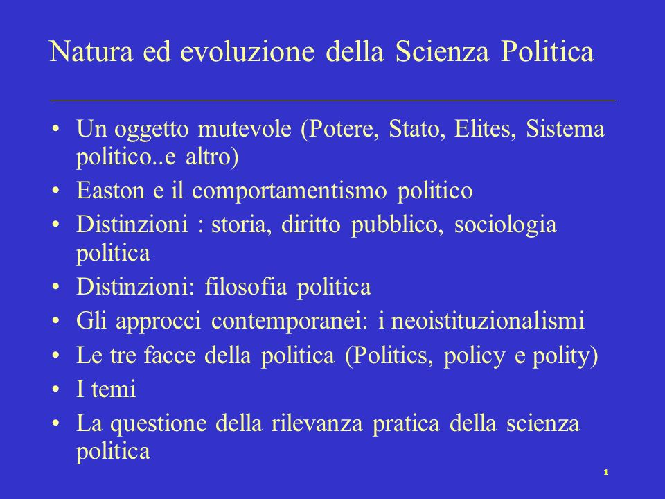 Natura ed evoluzione della Scienza Politica