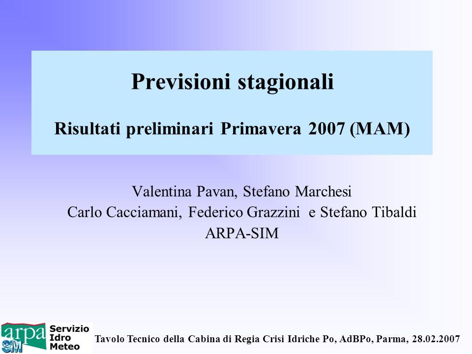 Previsioni stagionali Risultati preliminari Primavera 2007 (MAM)