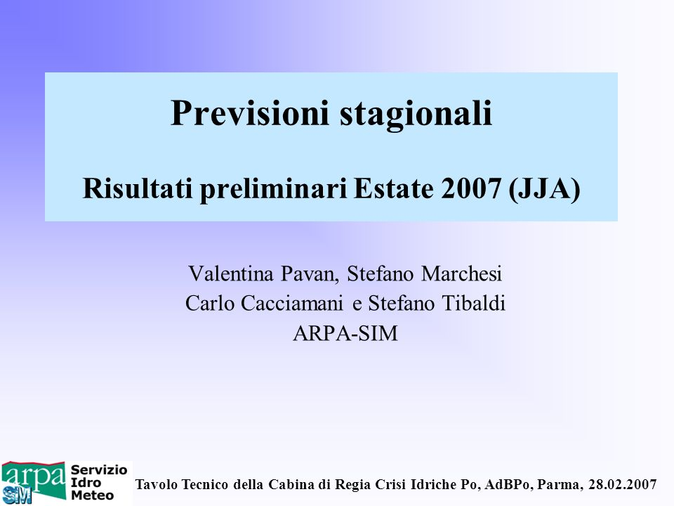 Previsioni stagionali Risultati preliminari Estate 2007 (JJA)