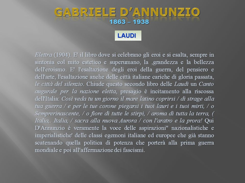 GABRIELE D'ANNUNZIO 1863 – 1938 LAUDI