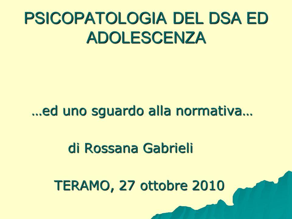 PSICOPATOLOGIA DEL DSA ED ADOLESCENZA