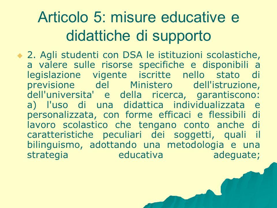 Articolo 5: misure educative e didattiche di supporto
