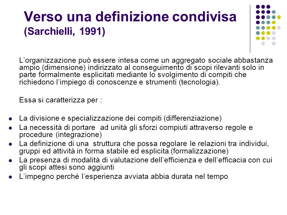 Verso una definizione condivisa (Sarchielli, 1991)
