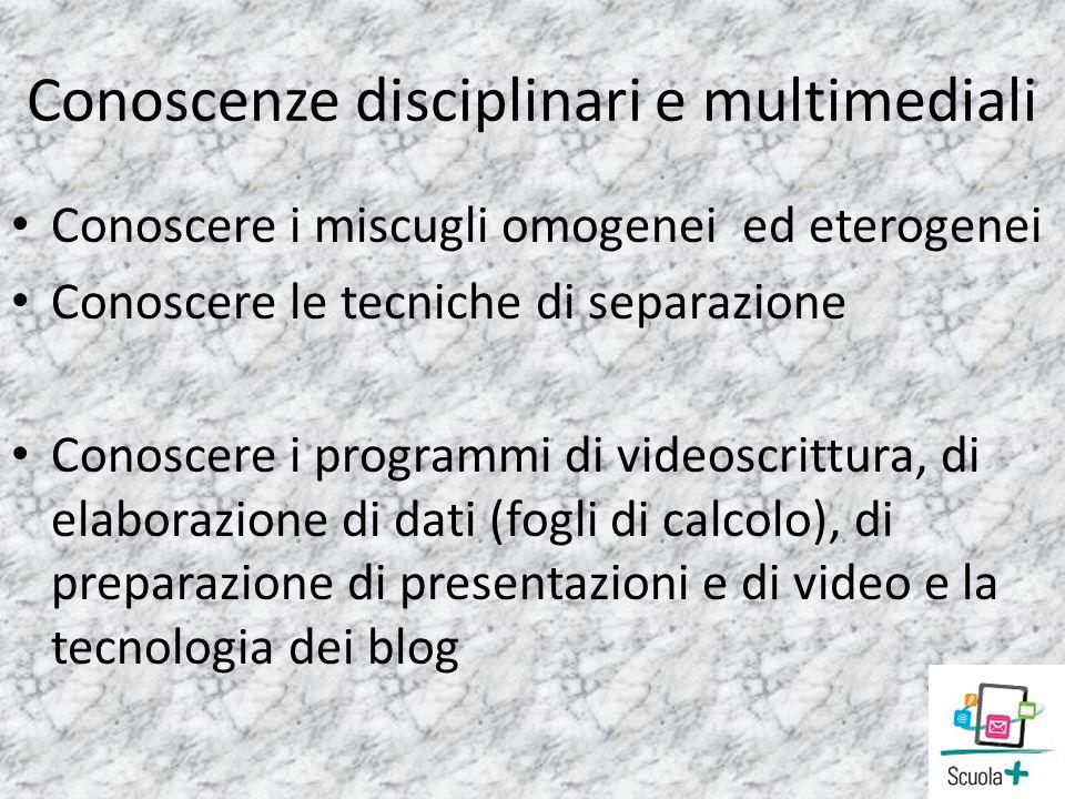 Conoscenze disciplinari e multimediali