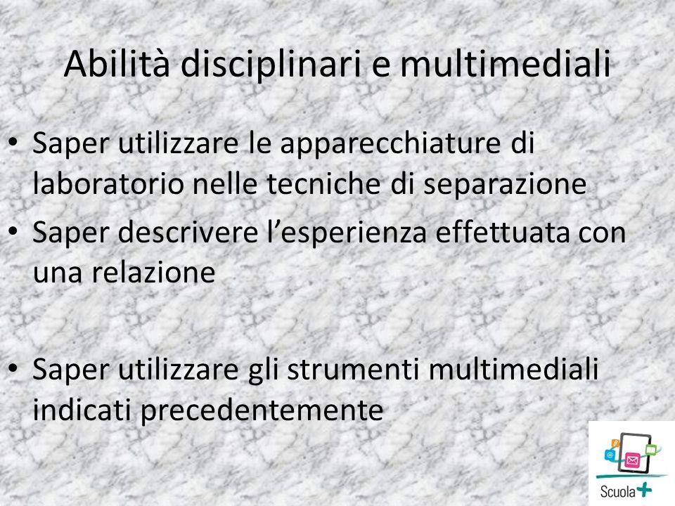 Abilità disciplinari e multimediali