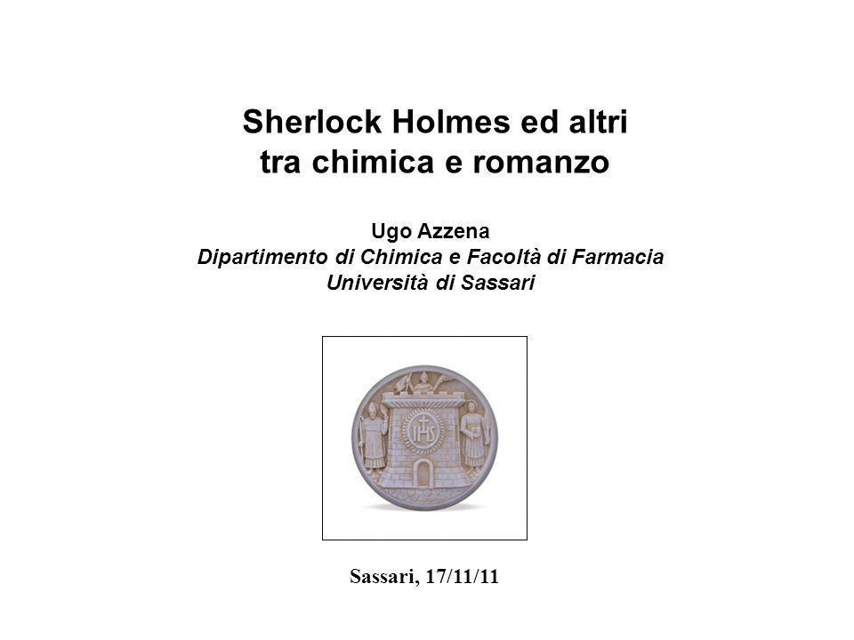 Sherlock Holmes ed altri Dipartimento di Chimica e Facoltà di Farmacia