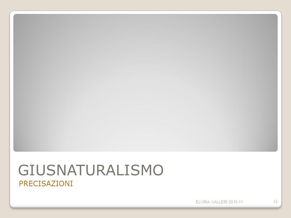 GIUSNATURALISMO PRECISAZIONI ELVIRA VALLERI 2010-11