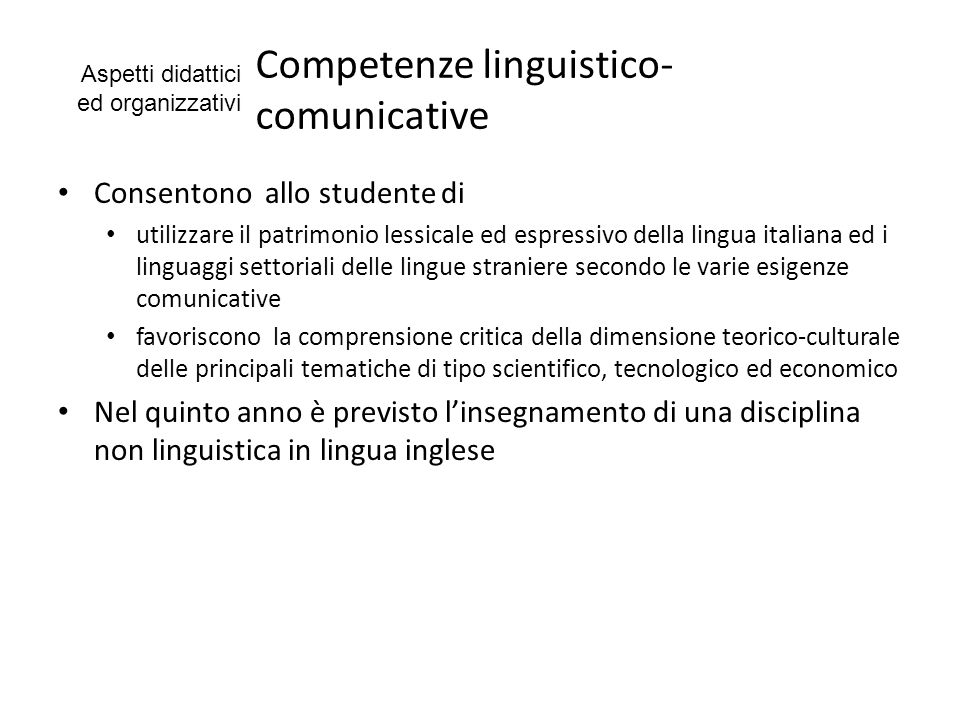 Competenze linguistico- comunicative