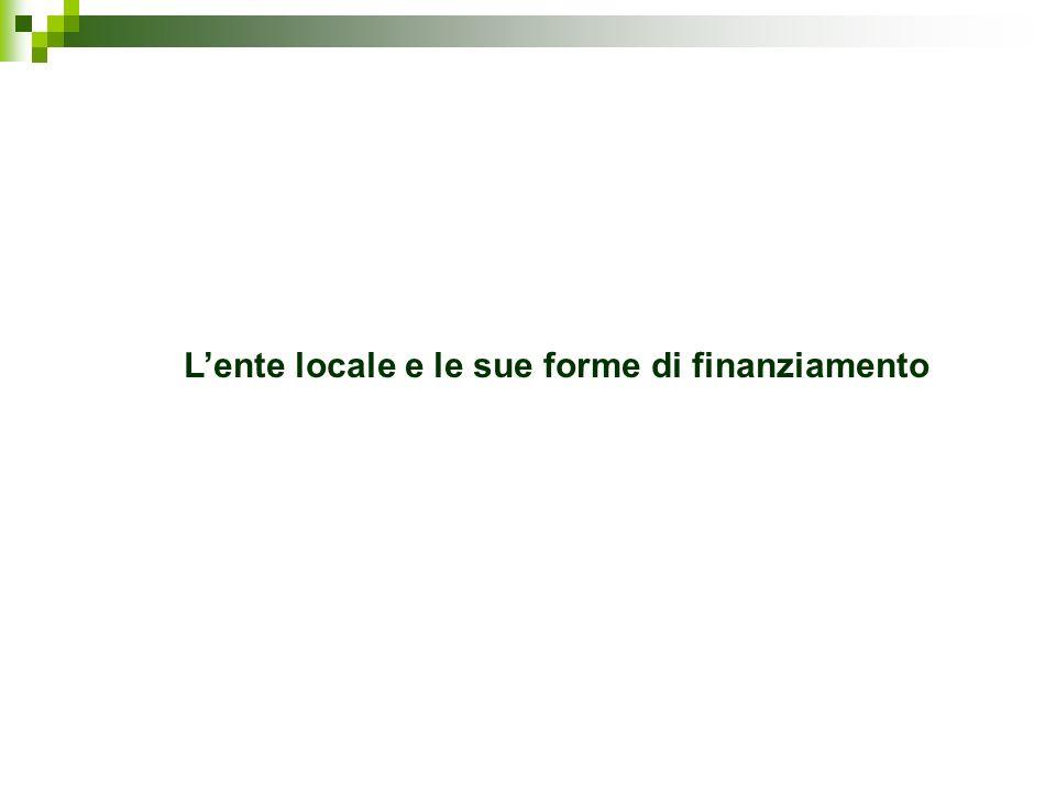 L'ente locale e le sue forme di finanziamento
