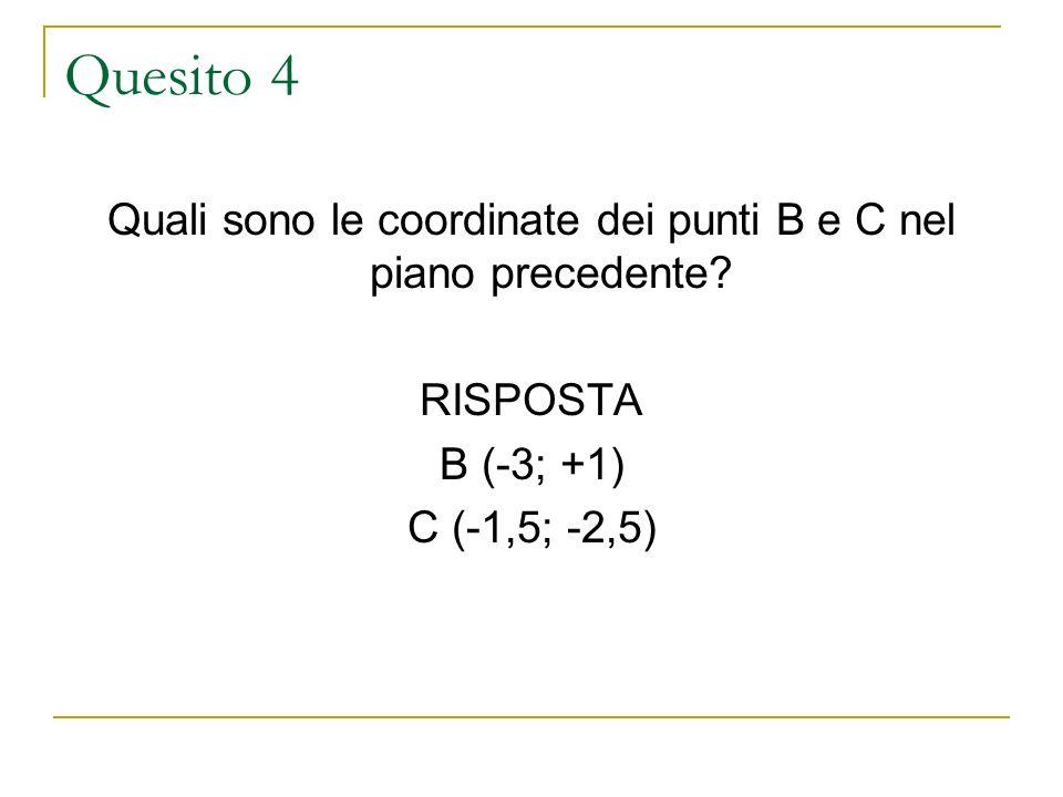 Quali sono le coordinate dei punti B e C nel piano precedente