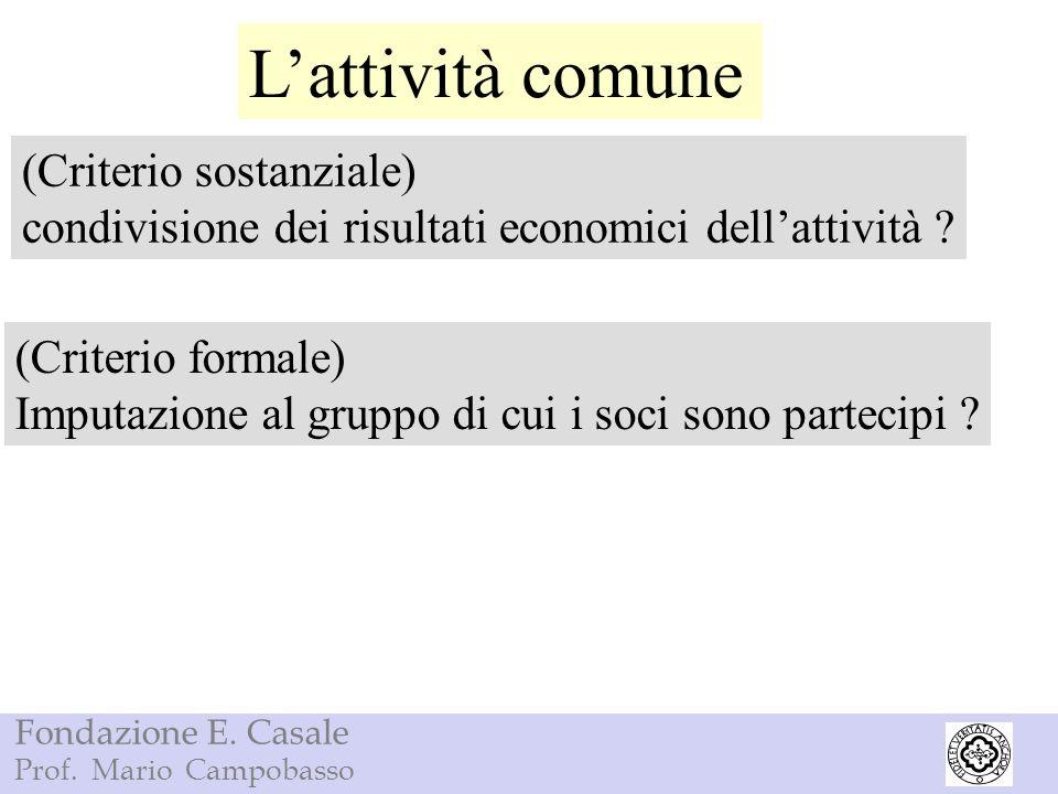 L'attività comune (Criterio sostanziale)