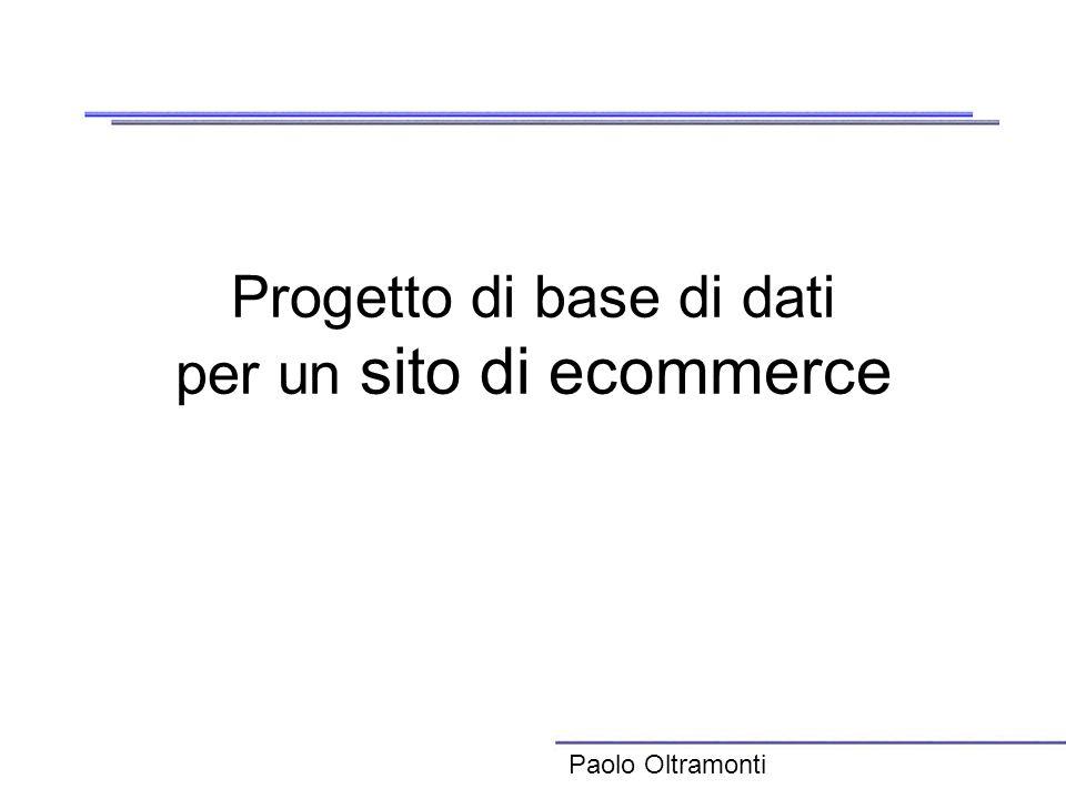 Progetto di base di dati per un sito di ecommerce