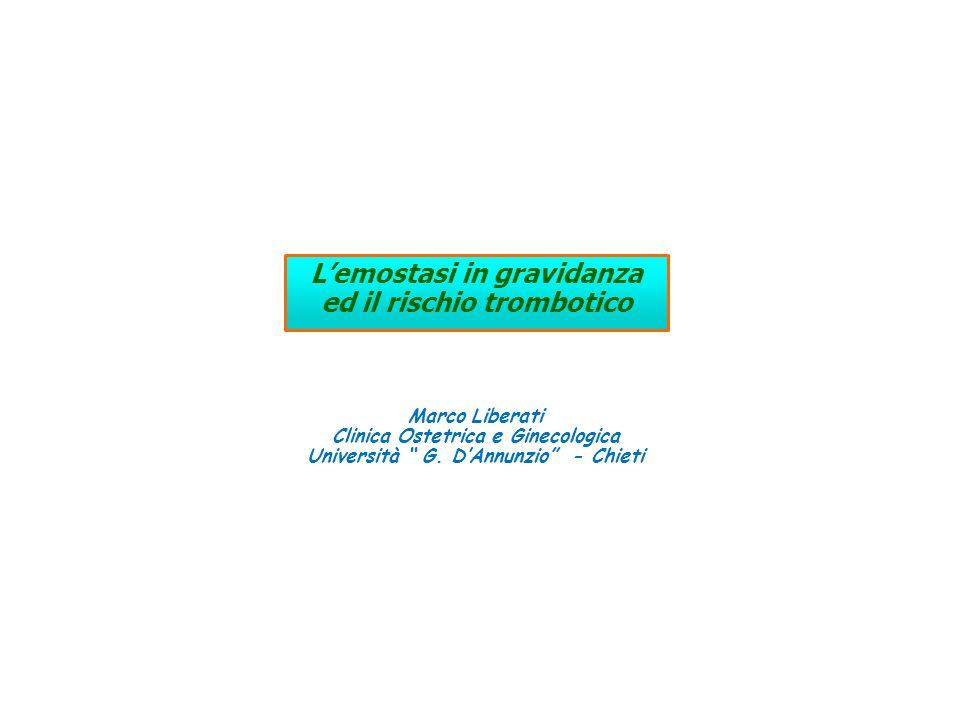 L'emostasi in gravidanza ed il rischio trombotico