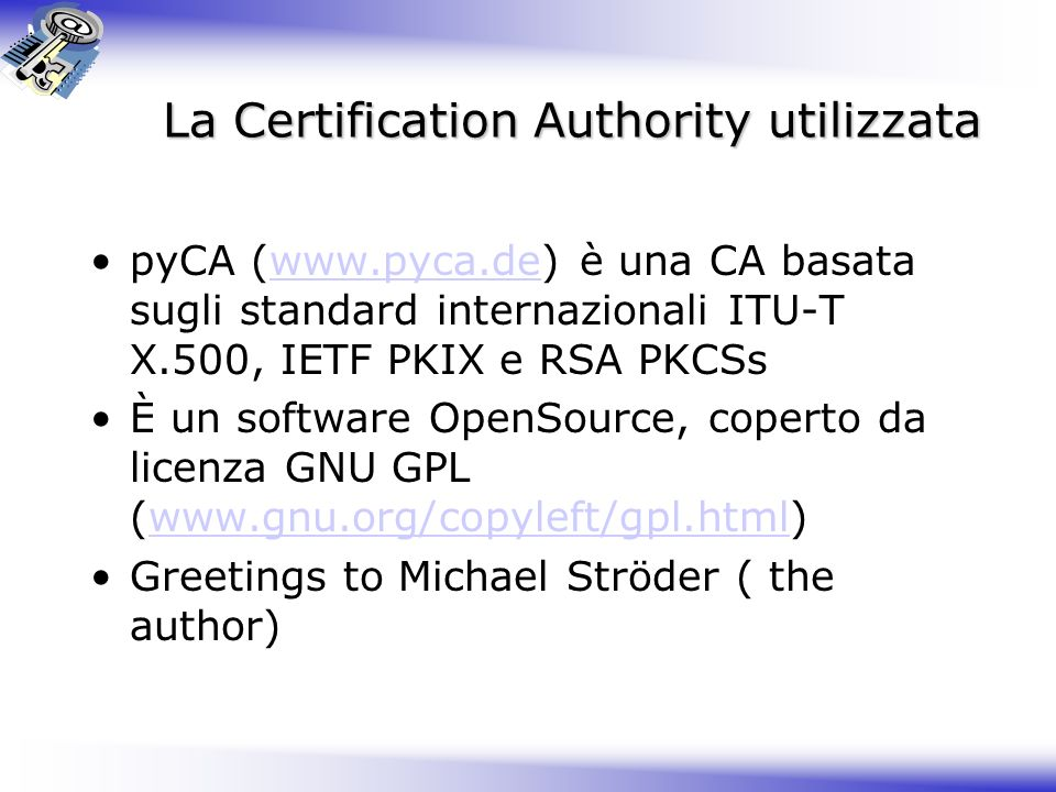 La Certification Authority utilizzata