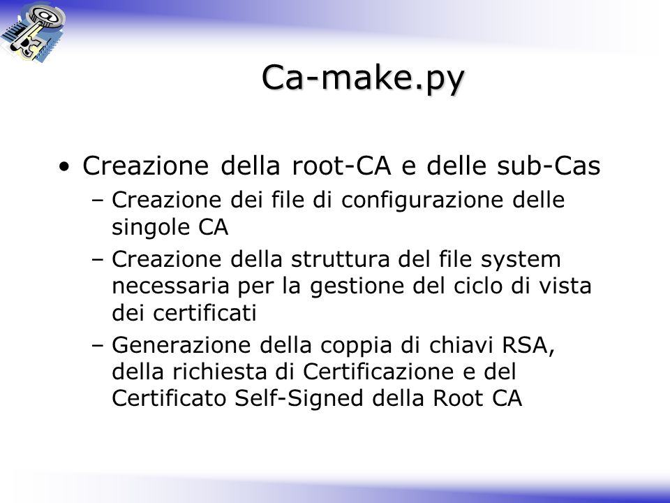 Ca-make.py Creazione della root-CA e delle sub-Cas