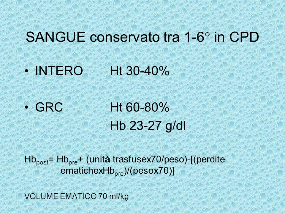 SANGUE conservato tra 1-6° in CPD