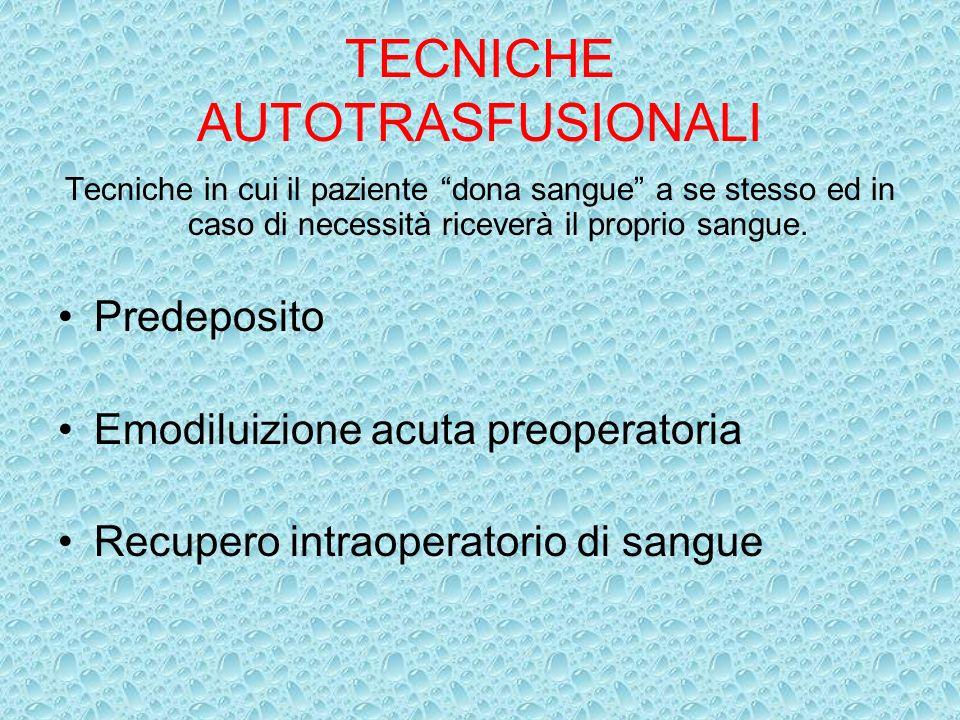 TECNICHE AUTOTRASFUSIONALI