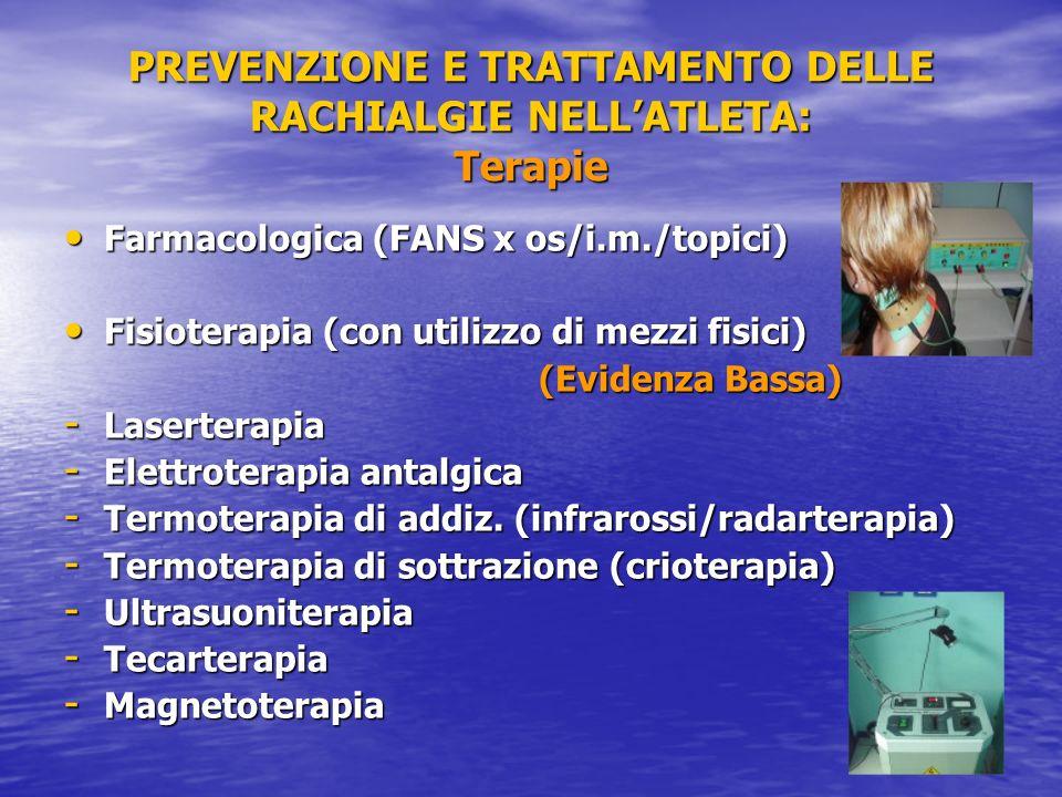 PREVENZIONE E TRATTAMENTO DELLE RACHIALGIE NELL'ATLETA: Terapie