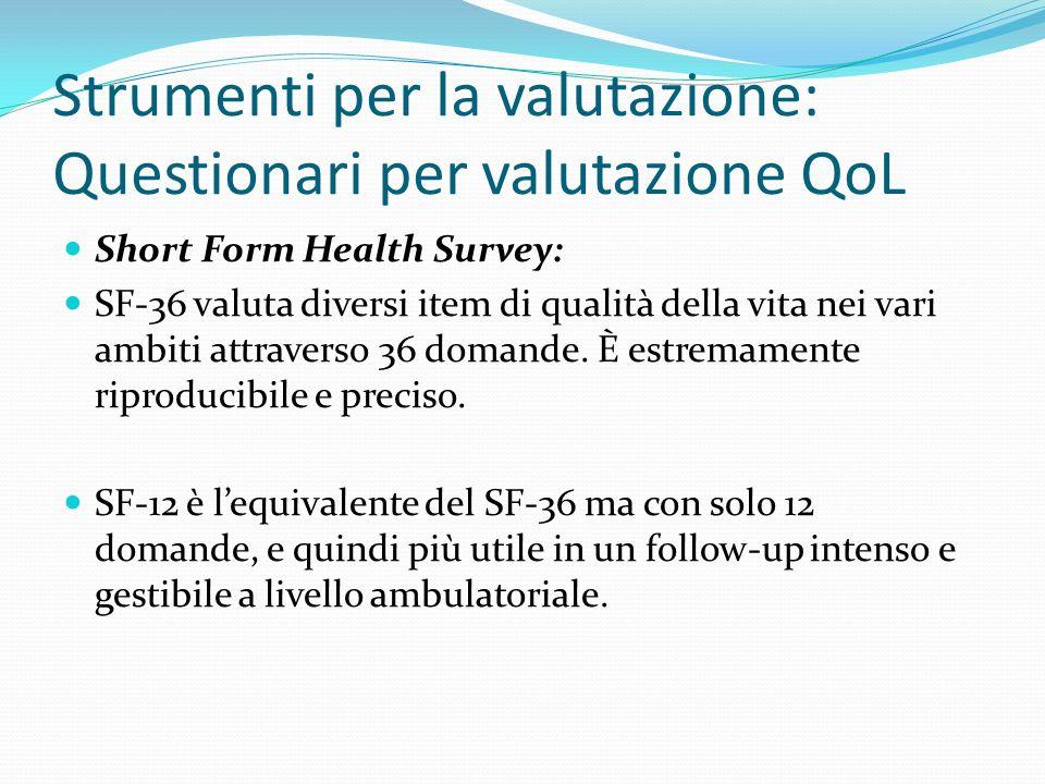 Strumenti per la valutazione: Questionari per valutazione QoL