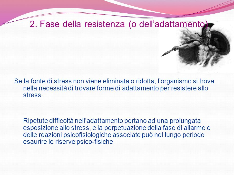 2. Fase della resistenza (o dell'adattamento)