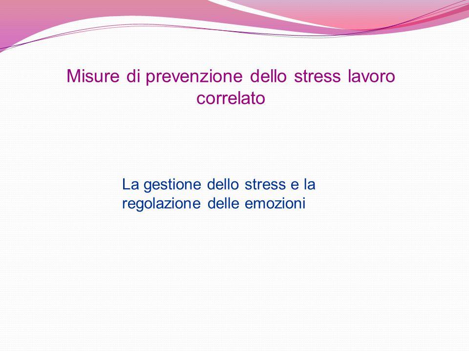Misure di prevenzione dello stress lavoro correlato