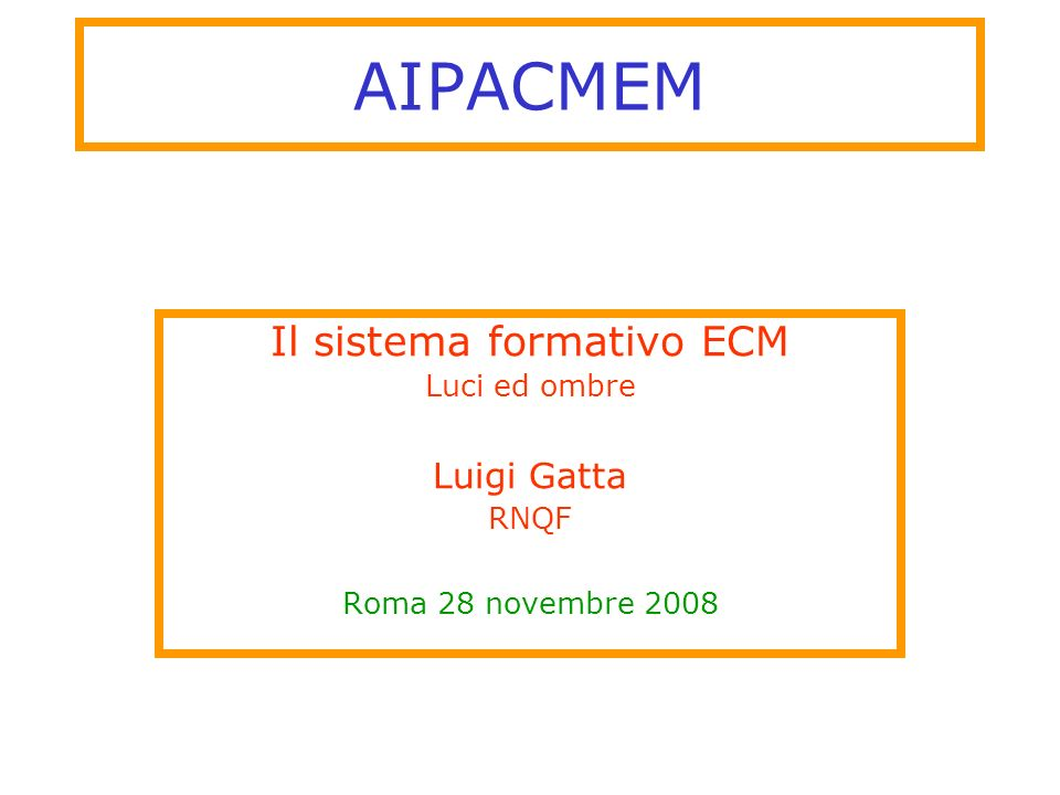 Il sistema formativo ECM