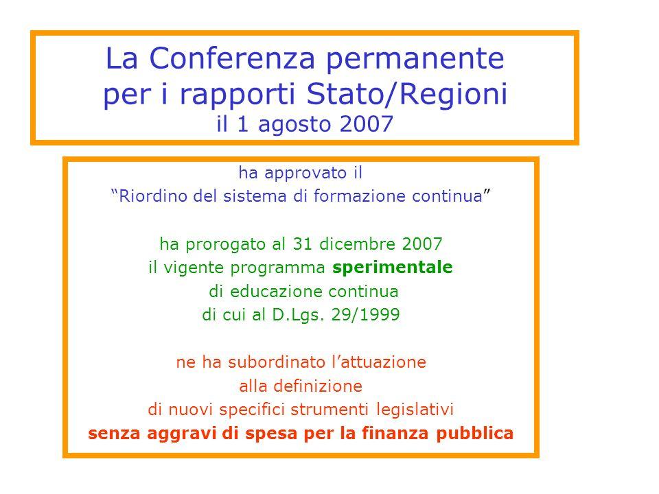 La Conferenza permanente per i rapporti Stato/Regioni il 1 agosto 2007