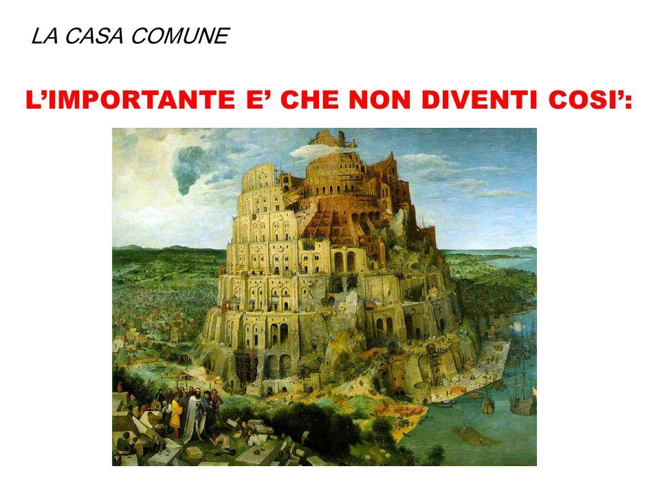 L'IMPORTANTE E' CHE NON DIVENTI COSI':